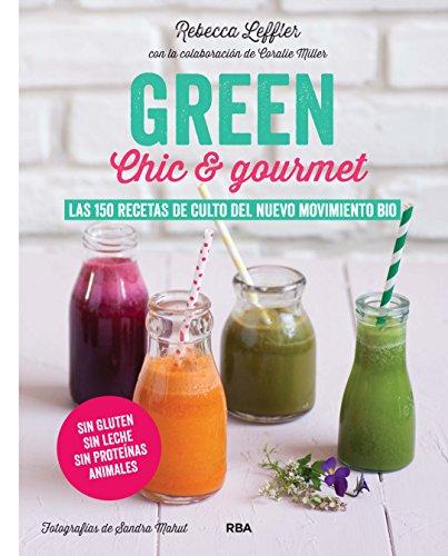 GREEN Chic & Gourmet (PRÁCTICA)