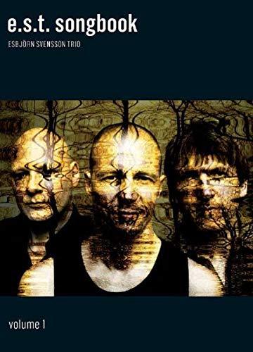 Esbjorn Svensson Trio: E.S.T. Songbook Volume 1