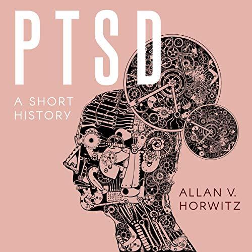 PTSD: A Short History audiobook cover art