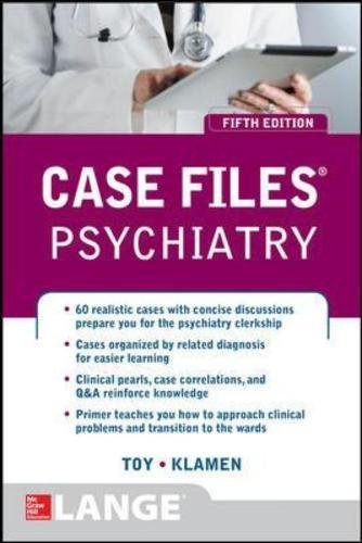 Case Files Psychiatry, Fifth Edition (LANGE Case Files)