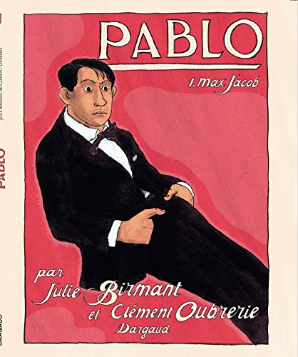 Pablo - tome 1 - Max Jacob (1/4)