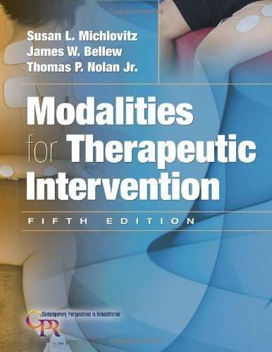 Modalities for Therapeutic Intervention (Contemporary Perspectives in Rehabilitation)