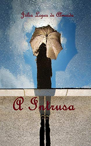 A Intrusa: Clássicos de Júlia Lopes de Almeida