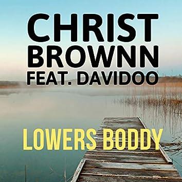 Lowers Boddy (feat. Davidoo)