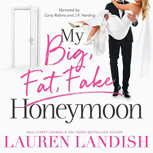 Couverture de My Big Fat Fake Honeymoon