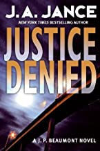 Justice Denied (J. P. Beaumont Novel Book 18)