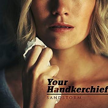 Your handkerchief