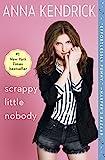 Scrappy Little Nobody (English Edition)