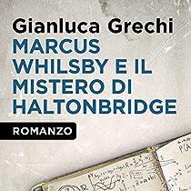 Marcus Whilsby e il mistero di Haltonbridge