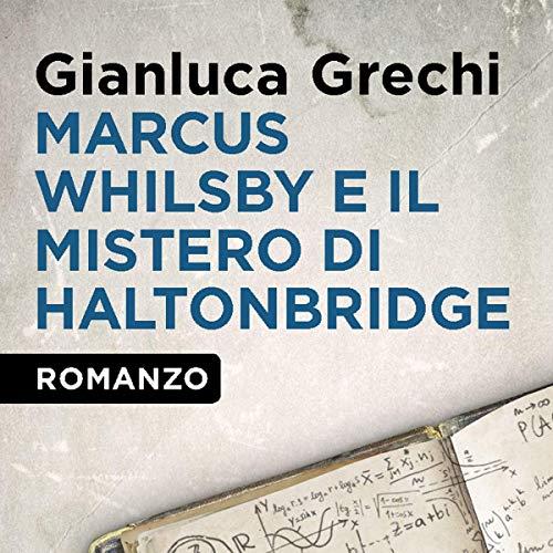 Marcus Whilsby e il mistero di Haltonbridge copertina