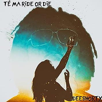 Té ma Ride or Die