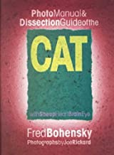 Photo Manual & Dissection Guide of the Cat     **ISBN: 9780757000317**