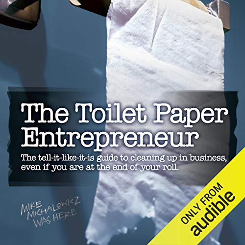 The Toilet Paper Entrepreneur audiobook cover art