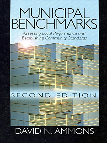 Municipal Benchmarks: Assessing Local Performance and Establishing Community Standards