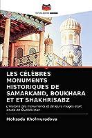Les Célèbres Monuments Historiques de Samarkand, Boukhara Et Et Shakhrisabz