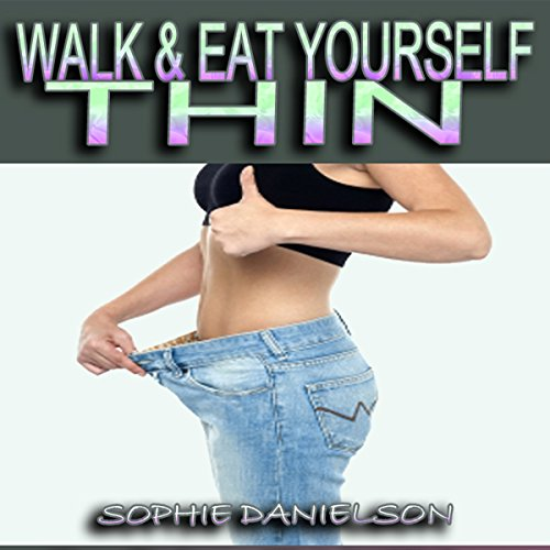 Walk & Eat Yourself Thin audiobook cover art