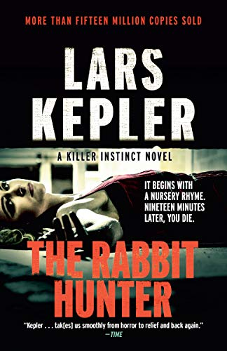 The Rabbit Hunter: A novel (Killer Instinct Book 6) (English Edition)