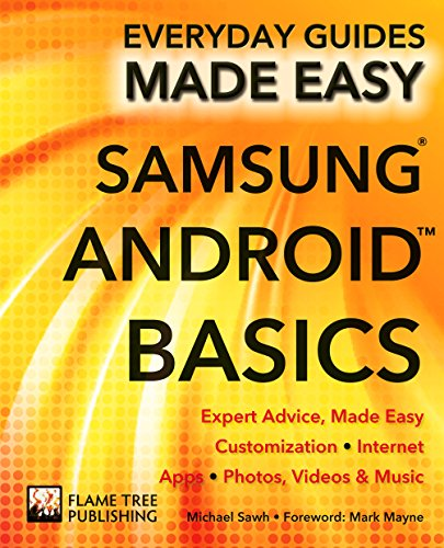 Samsung Android Basics: Expert Advice, Made Easy (Everyday Guides Made Easy) (English Edition)