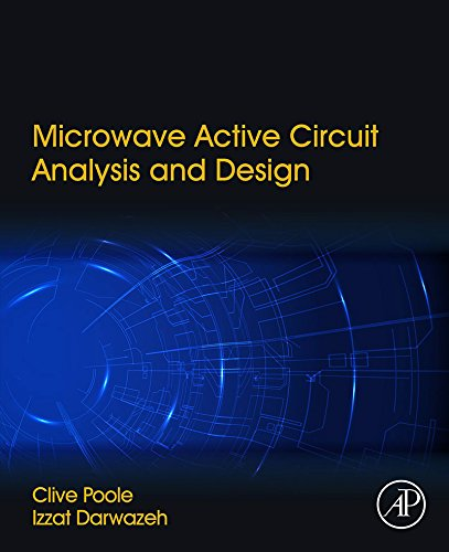 Microwave Active Circuit Analysis and Design (English Edition)