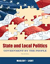 State and Local Politics: Government by the People (15th Edition)