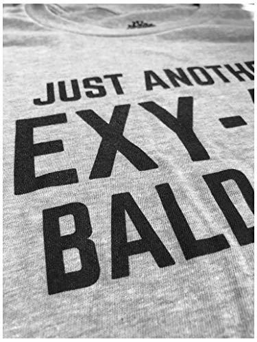 Just Another Sexy Bald Guy | Funny Dad Husband Grandpa Joke Men Humor T-Shirt