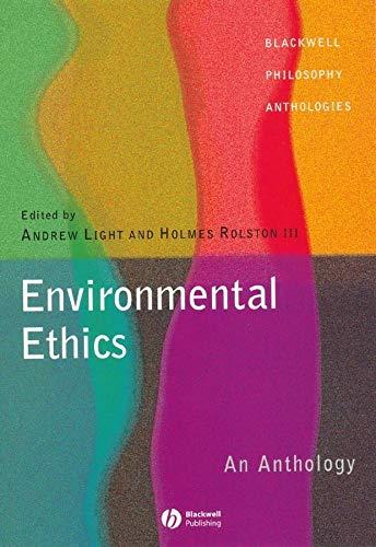 Environmental Ethics: An Anthology