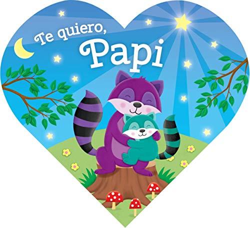 Te quiero, Papi (Spanish Edition)