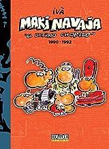 Makinavaja 1990-1992: El último chorizo vol. 4 (Por fin es viernes)