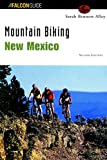 Mountain Biking New Mexico (State Mountain Biking Series)