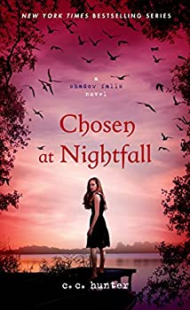 Chosen at Nightfall  Shadow Falls Book 5