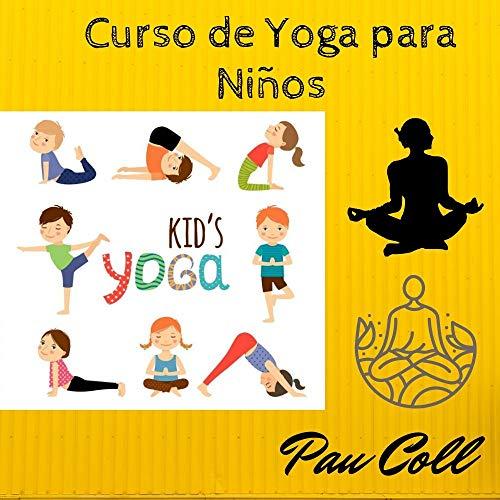 Yoga Para Niñ@s: Yoga Para Niñ@s desde Casa