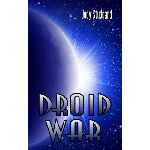 Droid War (English Edition)
