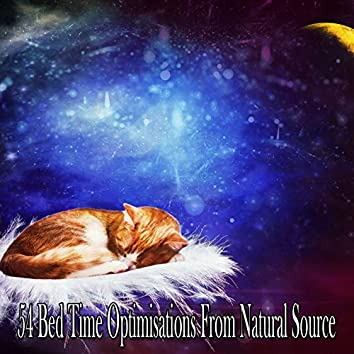54 Bed Time Optimisations From Natural Source