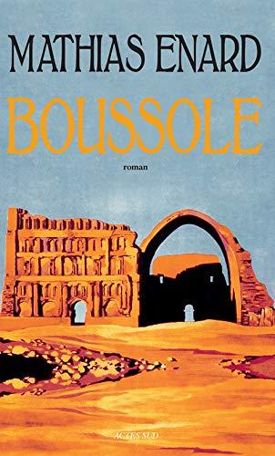 Boussole: Roman (Romans, nouvelles, récits)