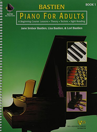 KP1B - Bastien Piano for Adults, 1 Book Only: A Beginning Course: Lessons, Theory, Technic, Sight Re