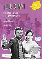 Que guay!: Guia docente 1 (A1.1)