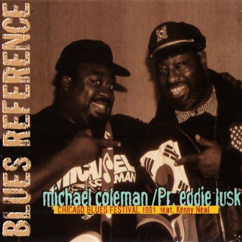 Michael Coleman & Pr. Eddie Lusk