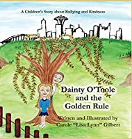 Dainty O'Toole and the Golden Rule (Encouraging Scripture Books)
