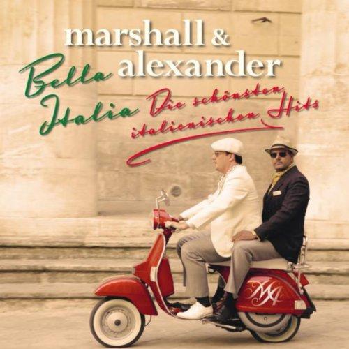 Bella italia - Die schönsten italienischen Hits