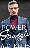 Power Struggle: A Steamy M/M Age-Gap, Forced Proximity Romance (English Edition)