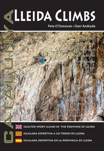 Lleida Climbs: Selected Sport Climbs in the Province of Lleida