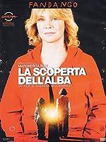 La Scoperta Dell'Alba [Italian Edition]
