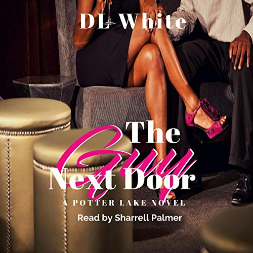 The Guy Next Door Audiobook By DL White cover art
