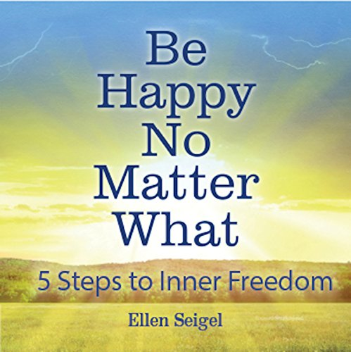 Be Happy No Matter What audiobook cover art