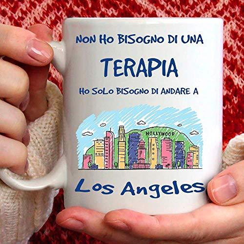 Taza Los Ángeles, apta para desayuno, té, tisana, café, capuchino. Gadget Taza: Ho Solo tienes que ir a Los Ángeles. Idea regalo original