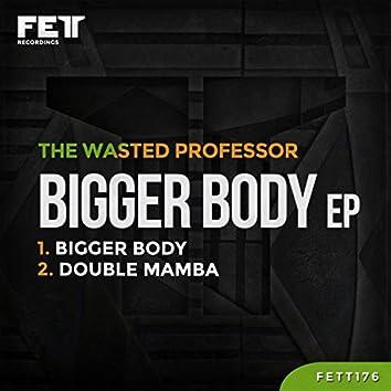 Bigger Body EP