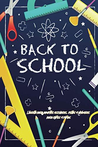 BACK TO SCHOOL | Libreta para apuntes escolares, notas y deberes para niños y niñas: 100 Páginas con renglones y horario escolar como complemento de ... interior con motivos escolares en cada hoja