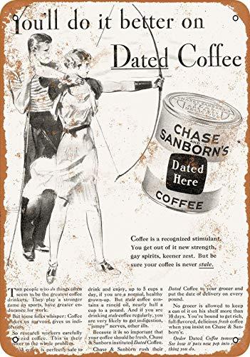 SLALL Chase & Sanborn's Dated Coffee Metal Retro clásico Letrero de lata novedoso único regalo simple bar café hogar decoración de pared arte 12 x 8 pulgadas