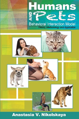 Humans and Pets Behavioral Interaction Model: Theory, Methodology, & Application