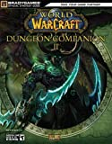 World of Warcraft: Dungeon Companion II (Official Strategy Guides (Bradygames))